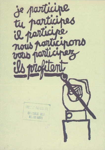Atelier Populaire, Je Participe 1968. © Archivio Sessantotto - Antonio Ricci, Italia